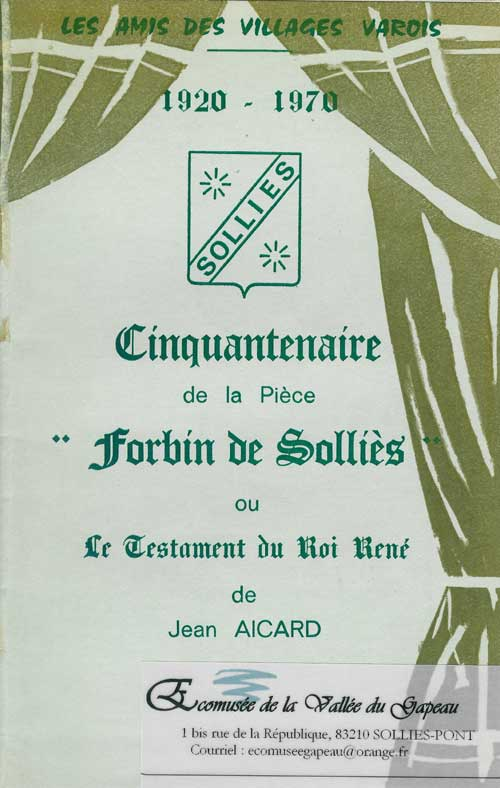 Cinquantenaire de la pièce « Forbin de Solliès » ou le testament du roi René