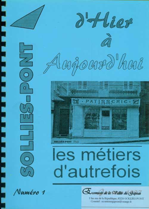 Bulletin de l'Association Hier à Aujourd'hui, Solliès-Pont, N° 1