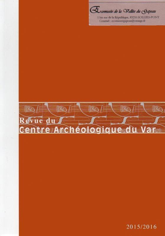 Revue du Centre archéologique du Var 2015/2016