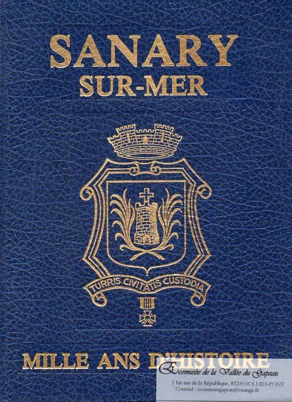 Sanary-sur-Mer, mille ans d'histoire