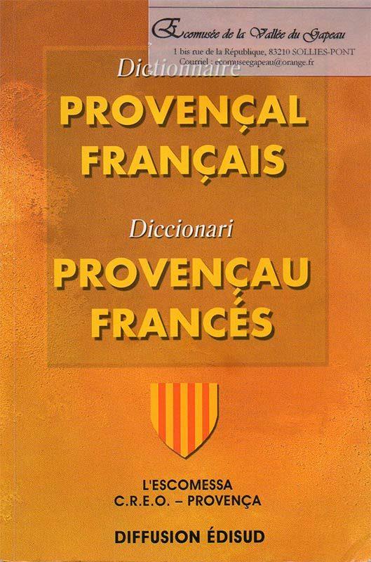Dictionnaire provençal français, FETTUCIARI Jòrgi, MARTIN Guiu, PIETRE Jaume, 529x 800, bibliothèque Écomusée