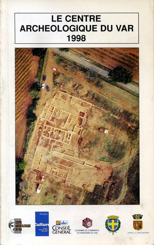 Le Centre archéologique du Var 1998