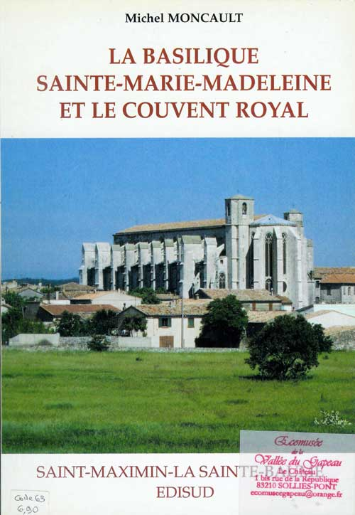 La basilique Sainte-Marie-Madeleine