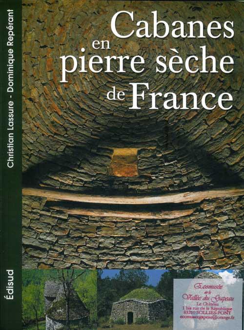 Cabanes en pierre sèche de France.