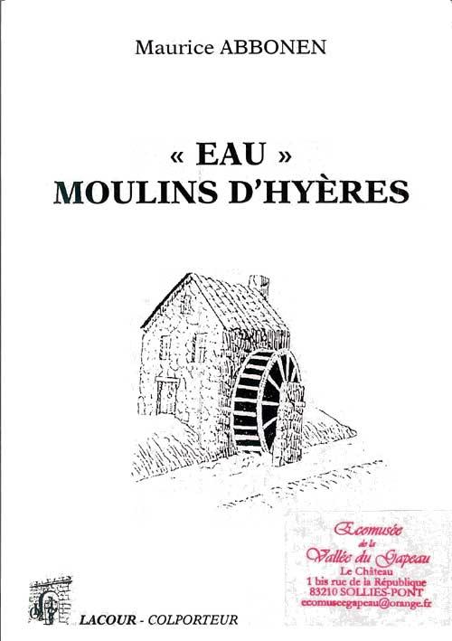 « Eaux » moulin d'hyères