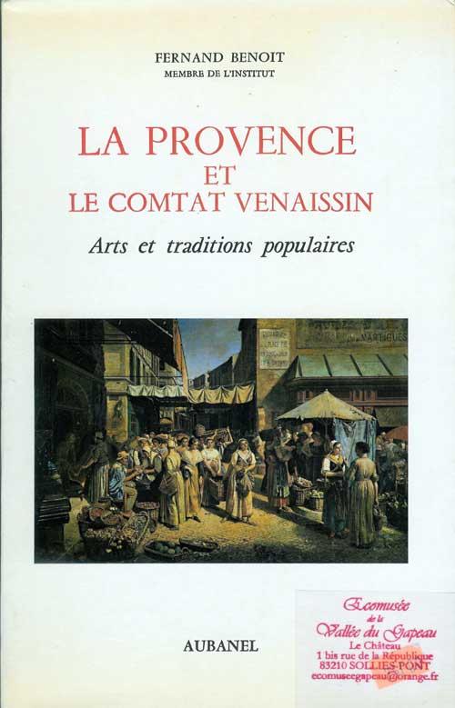 La Provence et le Comtat Venaissin.