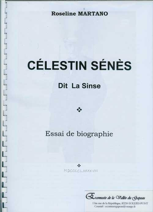 Célestin Sénès dit La Sinse, Essai de biographie.