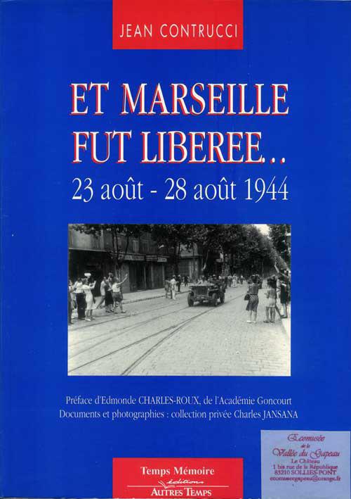 Et Marseille fut libérée, Contrucci