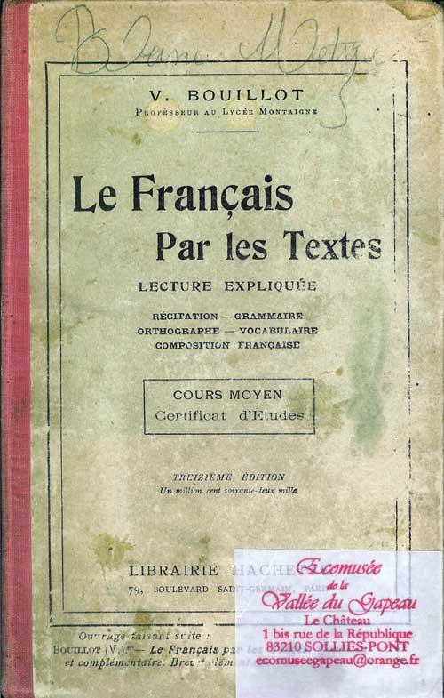 Le Français par les textes, lecture expliquée.