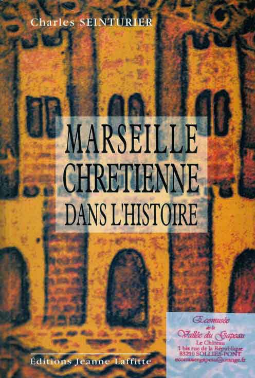 Marseille chrétienne dans l'Histoire.