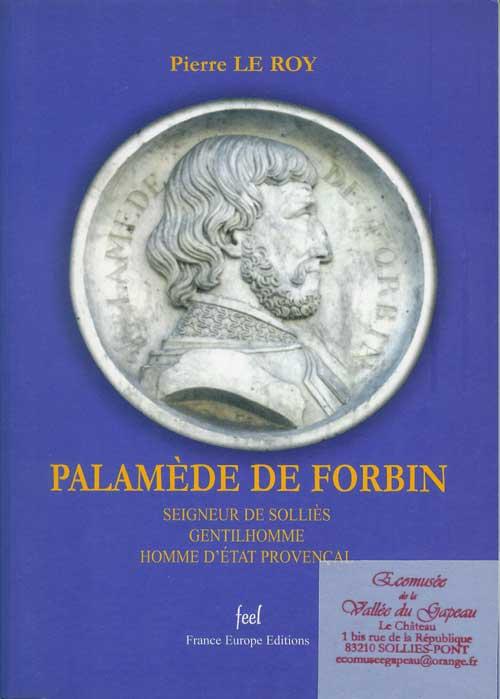 Palmède de Forbin par Pierre Le Roy.