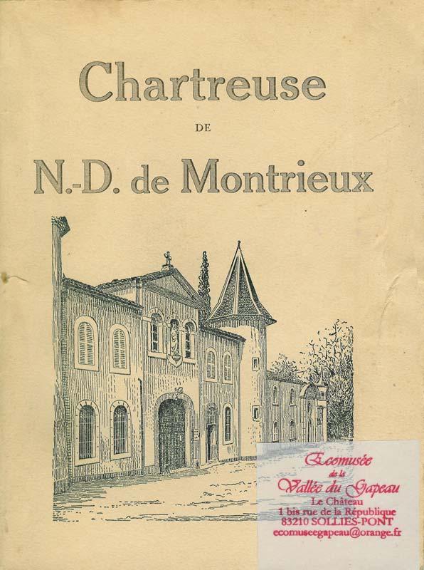 Chartreuse de N.-D. de Montrieux.