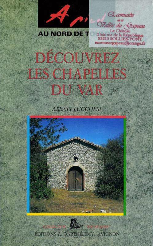 Découvrez les chapelles du Var, Lucchesi.