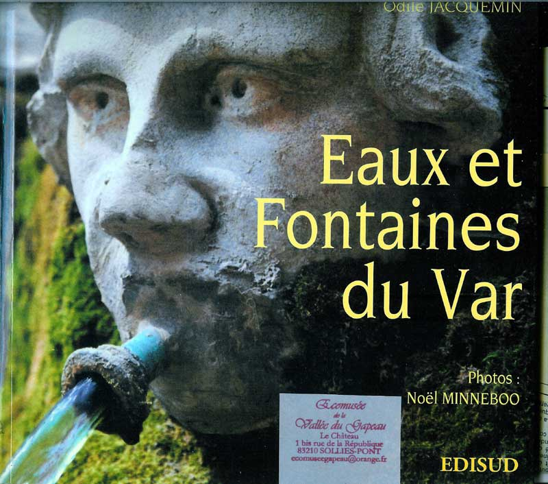Eaux et Fontaines du Var, Odile Jacquemin.