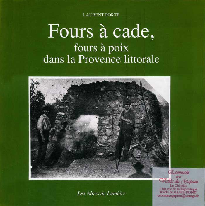 Fours à cade, fours à poix dans la Provence littorale