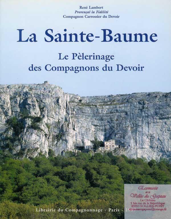La Sainte-Baume, René-Lambert