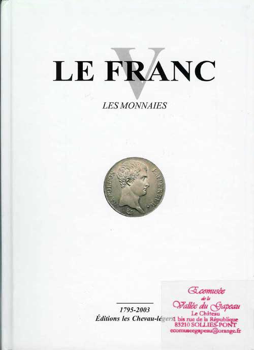 Catalogue : Le Franc V, les monnaies.