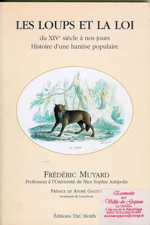 Les loups et la loi par Frédéric Muyard.