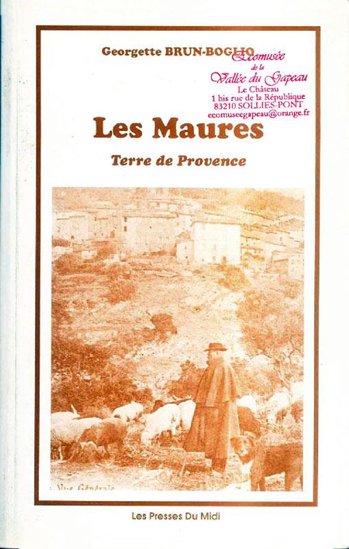 Les Maures, Terres de Provence.