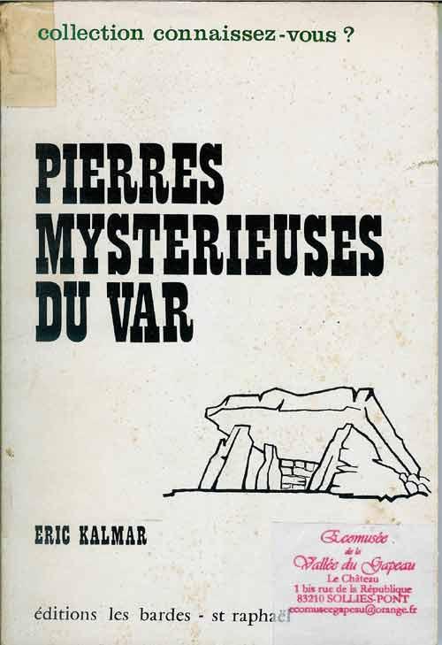 Pierres mystérieuses Var