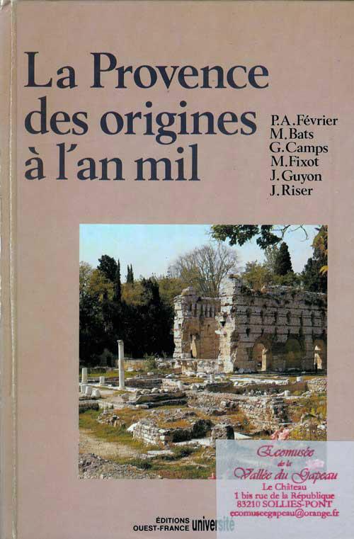La Provence des origines à l'an mil