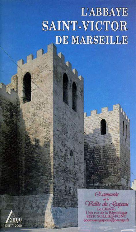 L'abbaye Saint-Victor de Marseille