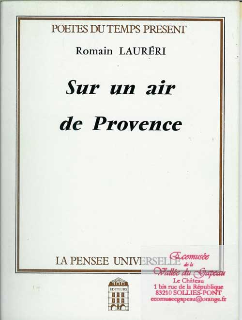 Sur un air de Provence, Lauréri Romain.