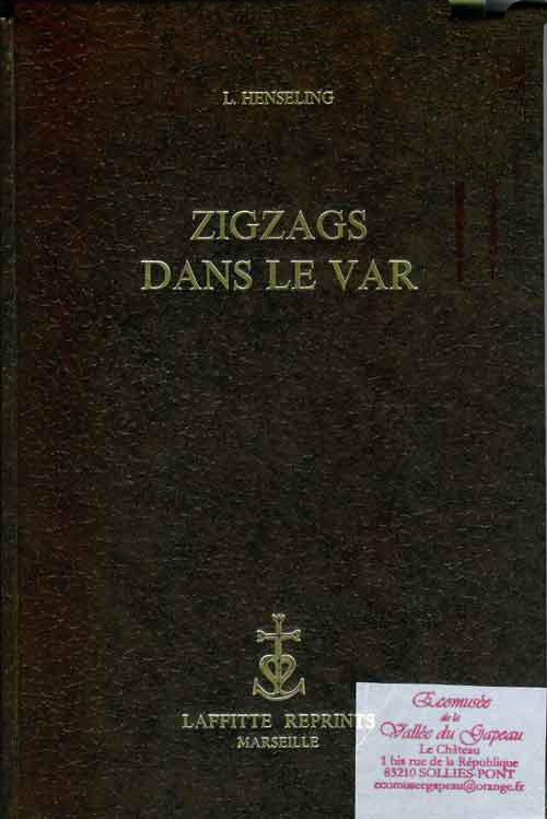 Zigzags dans le Var.