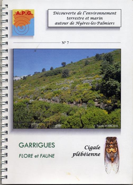Garrigues, flore et faune par Nicole Marchal.