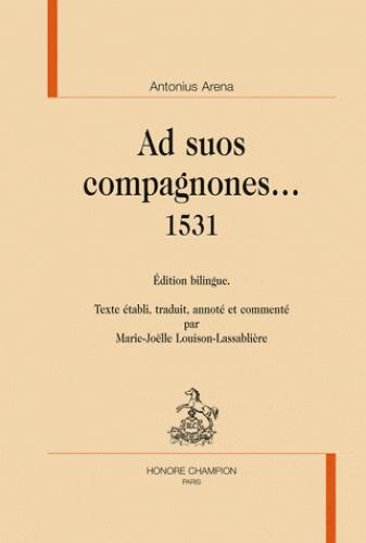 Ad suos compagnones… 1531, Antonius Arena.