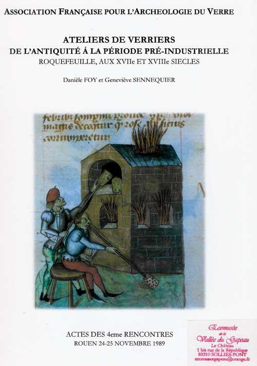 Ateliers de verriers, de l'antiquité à la période pré-industrielle
