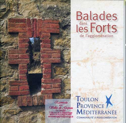 Balades dans les forts de l'agglomération