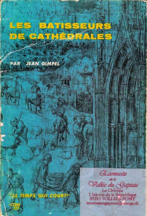 Les batisseurs de cathédrales