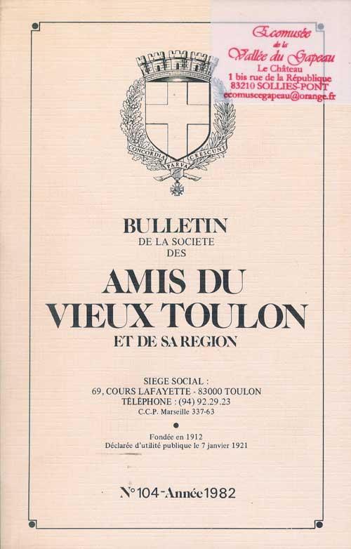 Bulletin de la société des amis du vieux Toulon et de sa région, n° 104