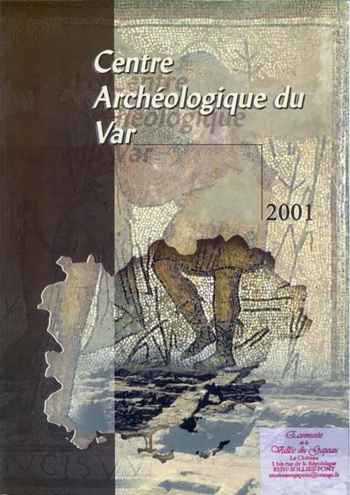 Centre archéologique du Var 2001