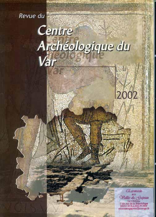 Centre archéologique du Var 2002