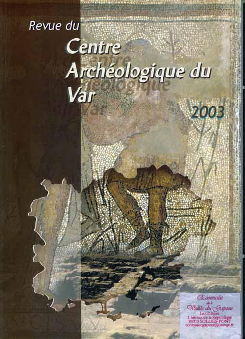 Centre archéologique du Var 2003