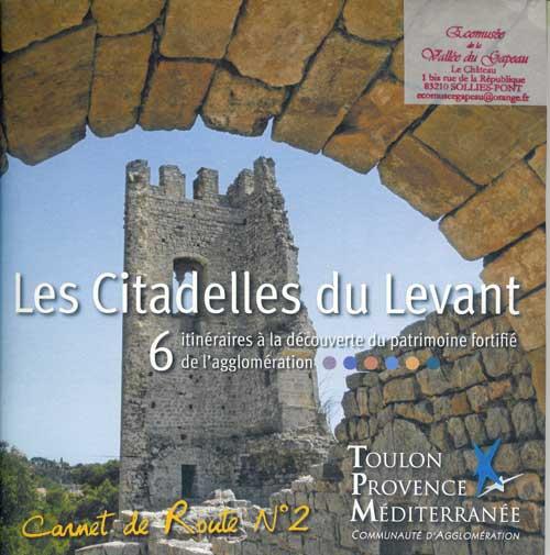 Carnet de route N° 2, Les citadelles du Levant