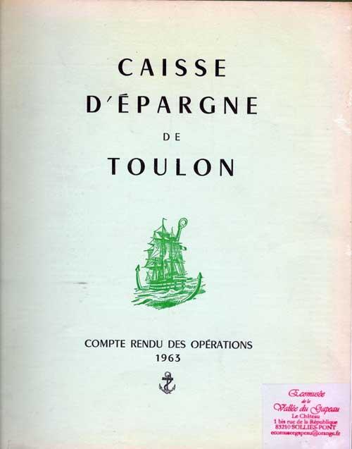 Caisse d'Épargne de Toulon, Compte rendu 1963