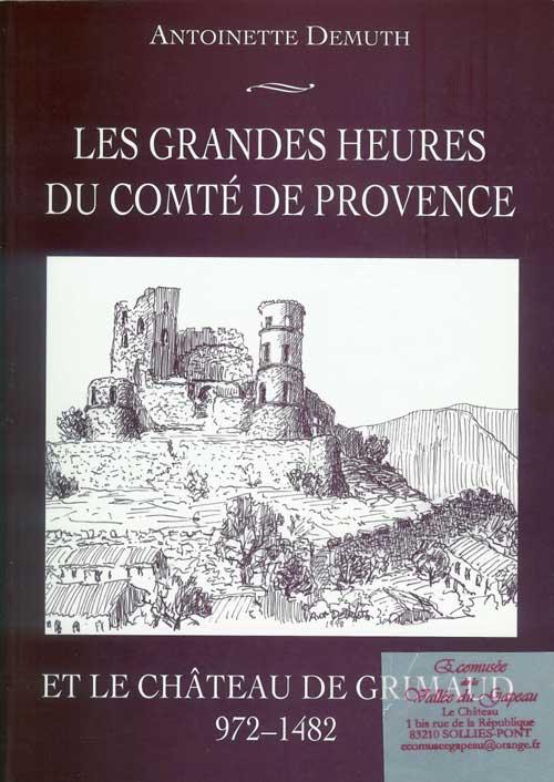 Les grandes heures du comté de Provence