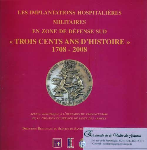 Trois cents ans d'histoire 1708 - 2008