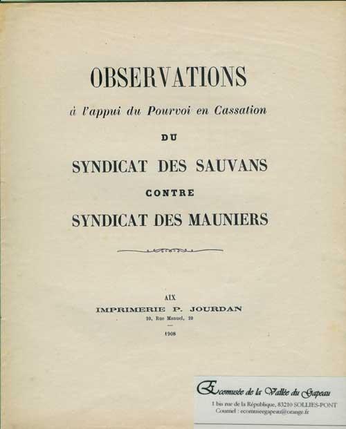 Observations du syndicat des Sauvants contre le syndicat des Mauniers