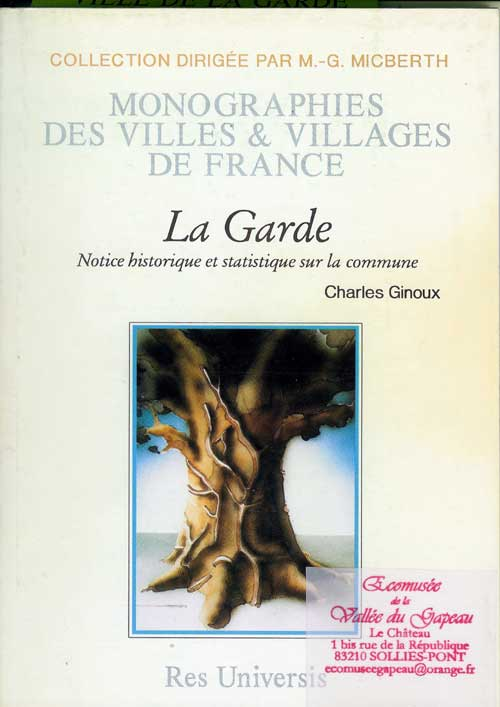 La Garde, monographie