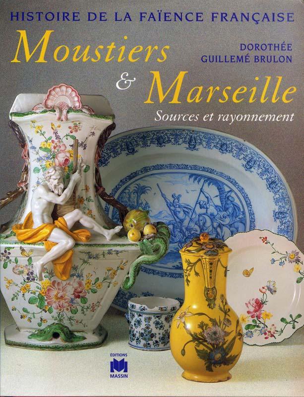 Histoire de la faïence française, Moustiers & Marseille