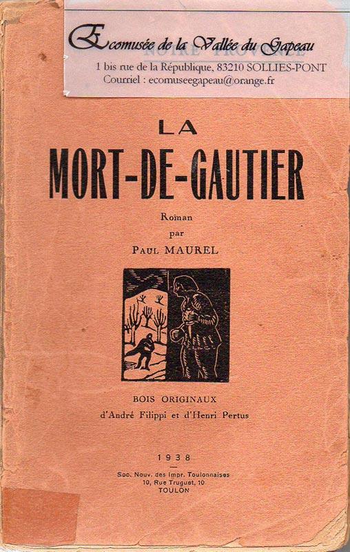 La Mort-de-Gautier, Paul Maurel