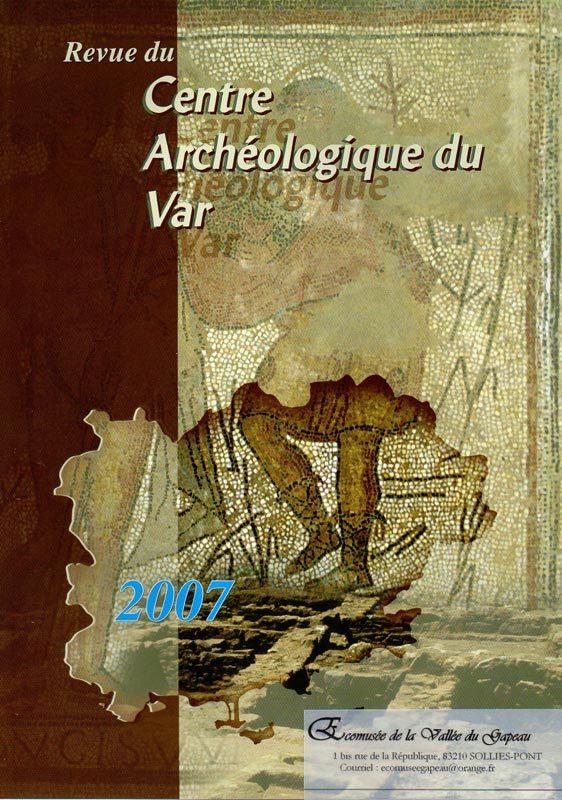 Revue du Centre archéologique du Var, 2007.