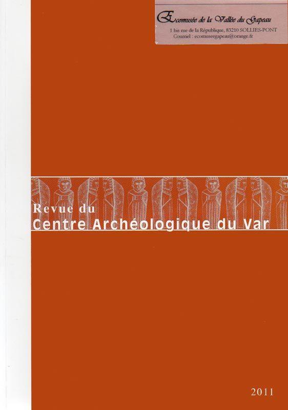 Revue du Centre archéologique du Var, 2011.