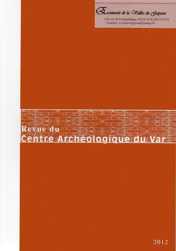 Revue du Centre archéologique du Var, 2012.