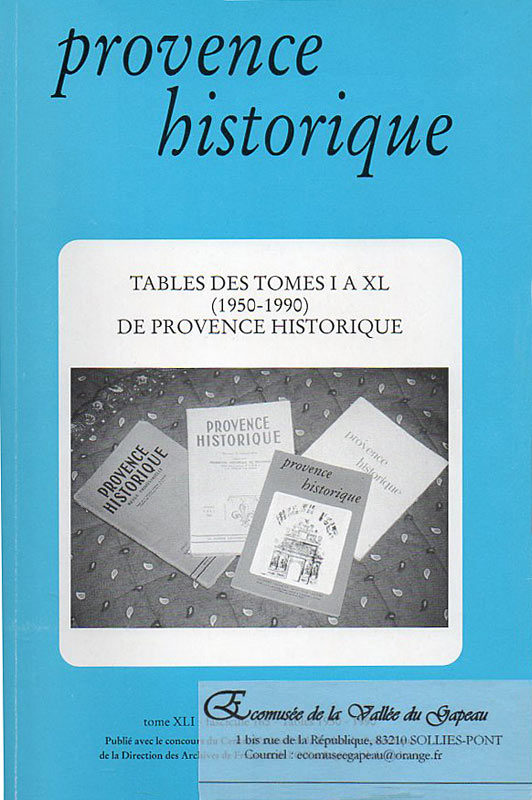 Provence historique, table des tomes I à XL.