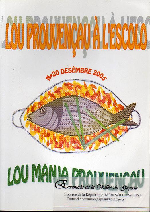Lou provençau à l'escolo, Lou manja provençau